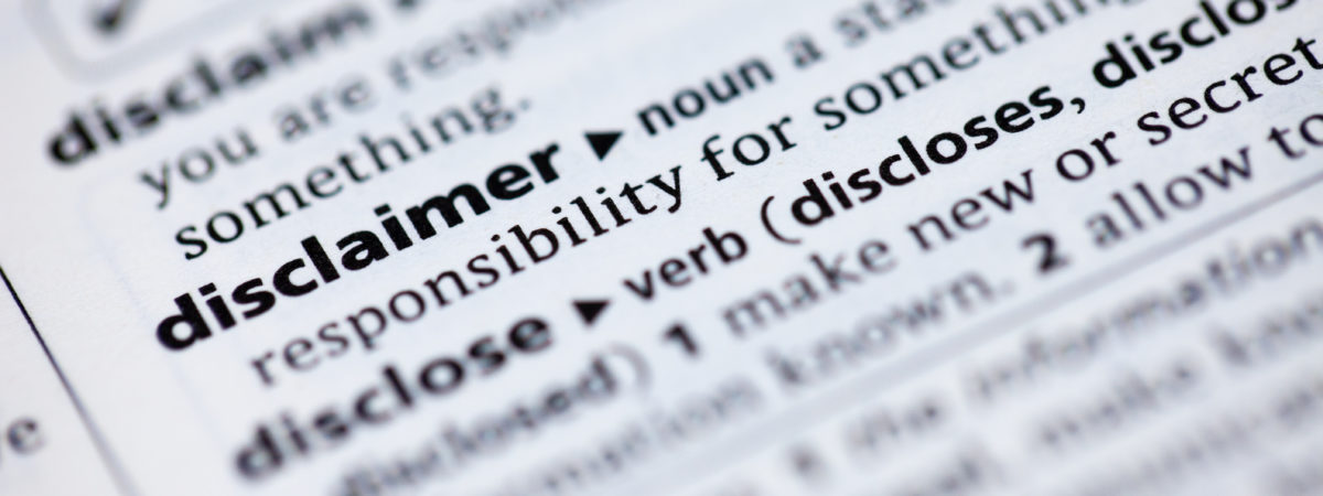 Close up to the dictionary definition of word Disclaimer